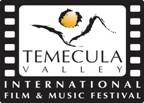 Coming soon to Temecula Film Fest - Click for info